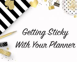Getting Sticky With Your Planner